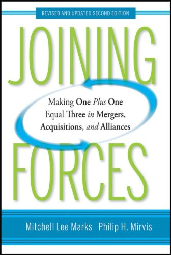 Joining Forces: Making One Plus One Equal Three in Mergers, Acquisitions, and Alliances 9780470537374