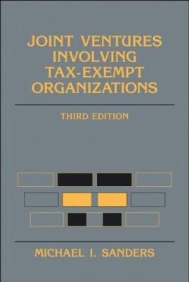 Joint Ventures Involving Tax-Exempt Organizations 9780470037614