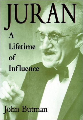 Juran: A Lifetime of Influence 9780471172109