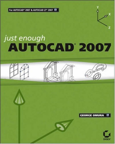 Just Enough AutoCAD 2007 9780470008782
