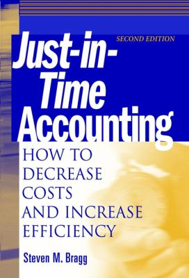 Just-In-Time Accounting: How to Decrease Costs and Increase Efficiency 9780471392118