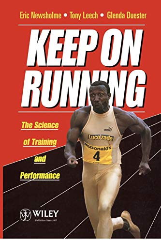 Keep on Running: The Science of Training and Performance 9780471943143
