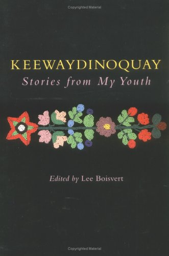 Keewaydinoquay, Stories from My Youth 9780472069200