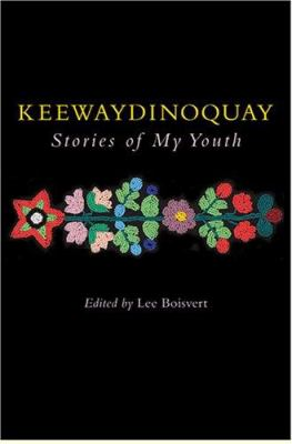 Keewaydinoquay, Stories from My Youth 9780472099207