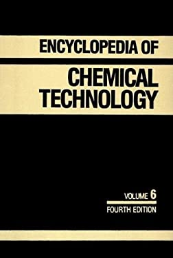 Kirk-Othmer Encyclopedia of Chemical Technology, Chlorocarbons and Chlorohydrocarbons-Csub 2/Sub to Combustion Technology 9780471526742