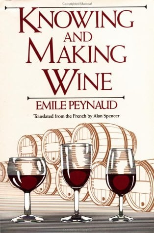 Knowing and Making Wine 9780471881490