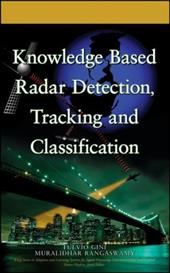 Knowledge Based Radar Detection, Tracking, and Classification 1509905