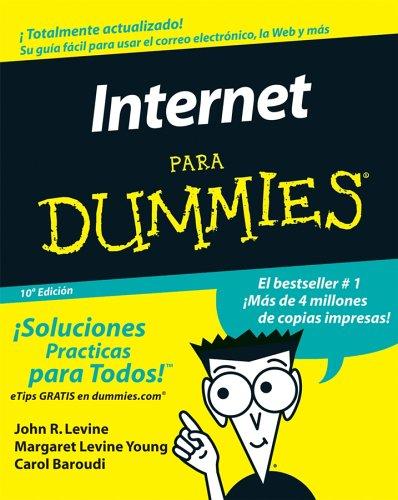La Internet Para Dummies 9780471799467