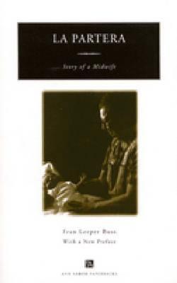 La Partera: Story of a Midwife 9780472087129