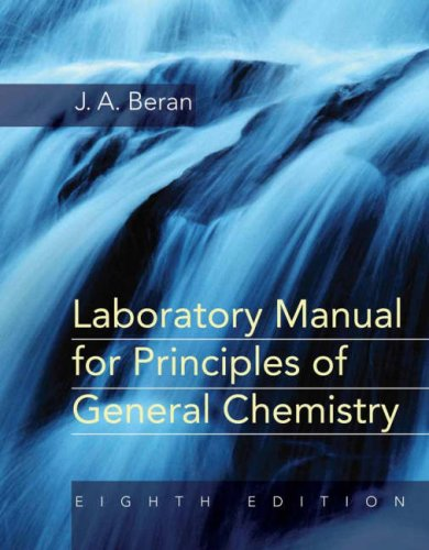 Laboratory Manual for Principles of General Chemistry 9780470129227