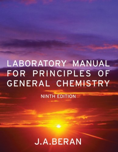 Laboratory Manual for Principles of General Chemistry 9780470647899