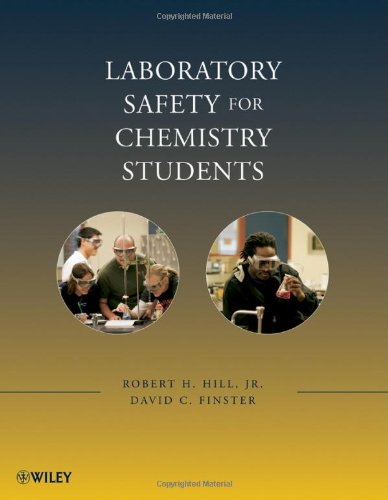 Laboratory Safety for Chemistry Students 9780470344286