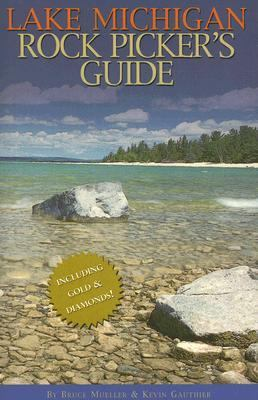 Lake Michigan Rock Picker's Guide 9780472031504