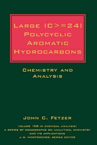 Large (C = 24) Polycyclic Aromatic Hydrocarbons: Chemistry and Analysis 9780471363545
