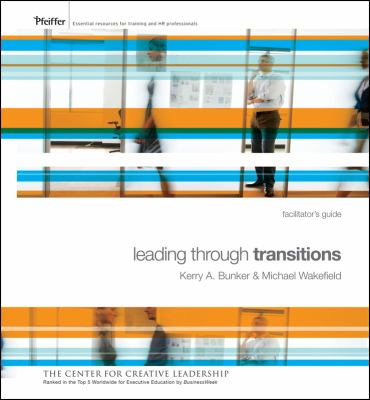 Leading Through Transitions Facilitator's Guide [With 2 GB Flash Drive] 9780470471869