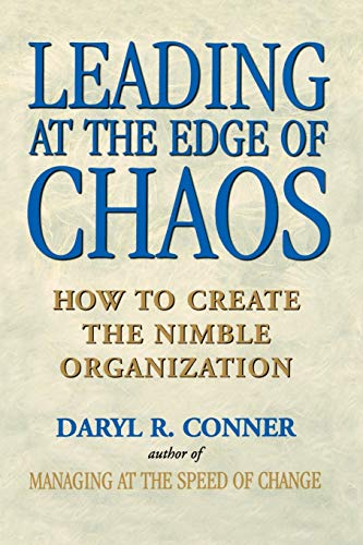 Leading at the Edge of Chaos: How to Create the Nimble Organization 9780471295570