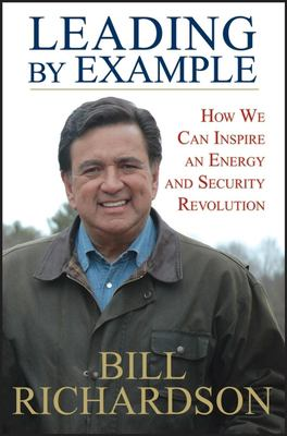 Leading by Example: How We Can Inspire an Energy and Security Revolution 9780470186374