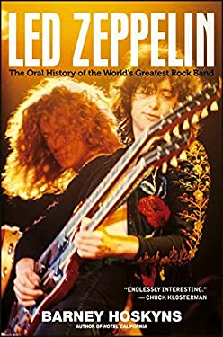 Led Zeppelin: The Oral History of the World's Greatest Rock Band 9780470894323