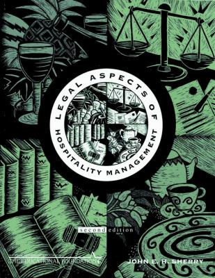 Legal Aspects of Hospitality Management - 2nd Edition
