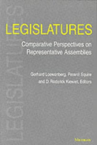 Legislatures: Comparative Perspectives on Representative Assemblies 9780472067909
