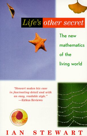 Life's Other Secret: The New Mathematics of the Living World 9780471296515