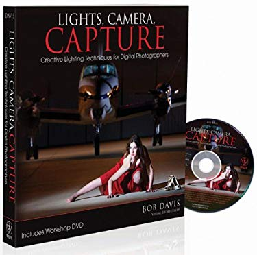 Lights, Camera, Capture: Creative Lighting Techniques for Digital Photographers [With DVD] 9780470549537