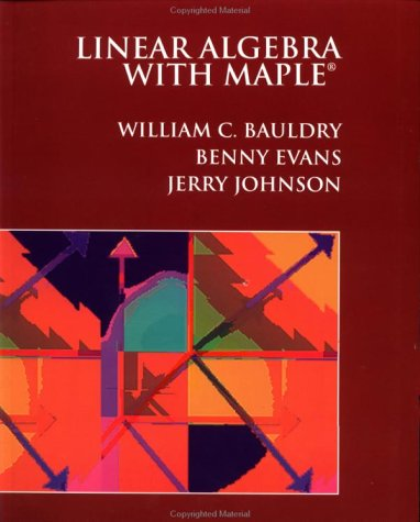 Linear Algebra with Maple? 9780471063681