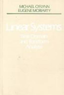 Linear Systems: Time Domain and Transform Analysis 9780471603733