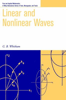Linear and Nonlinear Waves 9780471359425