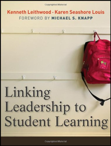 Linking Leadership to Student Learning 9780470623312