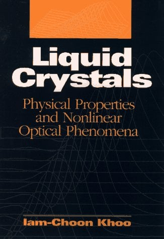Liquid Crystals: Physical Properties and Nonlinear Optical Phenomena 9780471303626