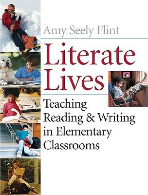 Literate Lives: Teaching Reading & Writing in Elementary Classrooms, Binder Ready Book