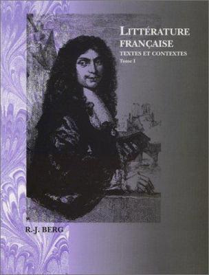 Littrature Franaise: Textes Et Contextes