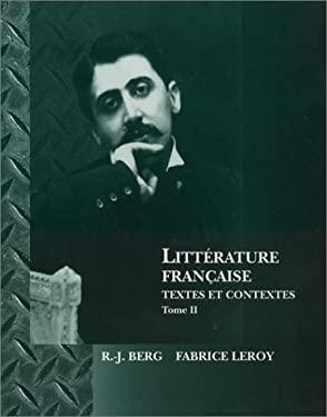 Littrature Franaise: Textes Et Contextes 9780470002926