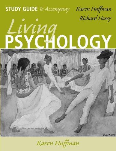 Living Psychology Study Guide 9780471699989