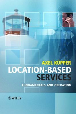 Location-Based Services: Fundamentals and Operation 9780470092316