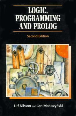 Logic, Programming, and PROLOG 9780471959960