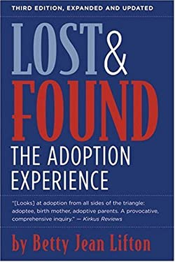 Lost & Found: The Adoption Experience 9780472033287