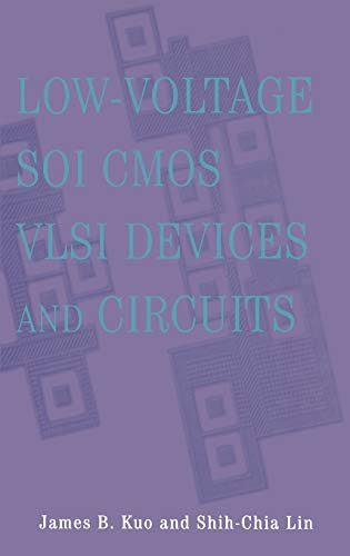 Low-Voltage Soi CMOS VLSI Devices and Circuits 9780471417774