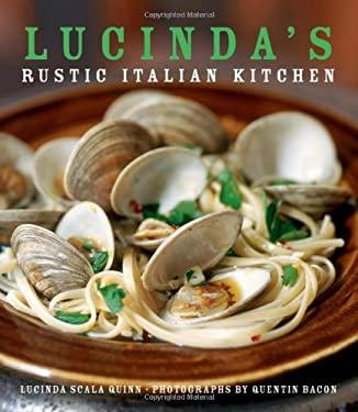Lucinda's Rustic Italian Kitchen 9780471793816