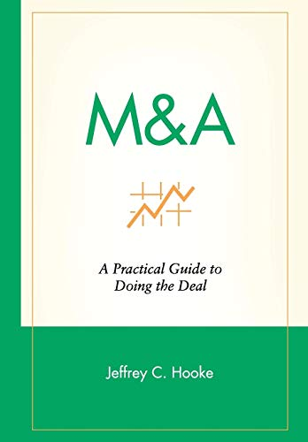M&A: A Practical Guide to Doing the Deal 9780471144625