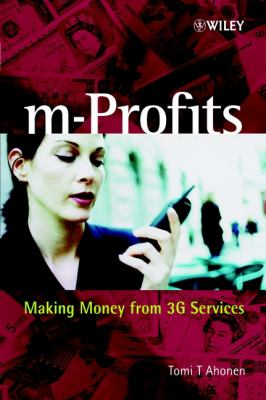 M-Profits: Making Money from 3g Services