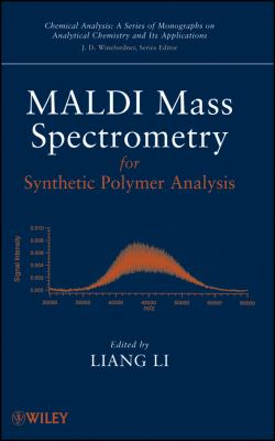 MALDI Mass Spectrometry for Synthetic Polymer Analysis 9780471775799