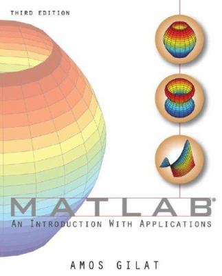 MATLAB: An Introduction with Applications 9780470108772