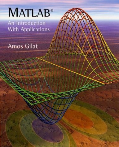 MATLAB: An Introduction with Applications 9780471439974