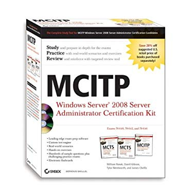 MCITP: Windows Server 2008 Server Administrator Certification Kit 9780470343449