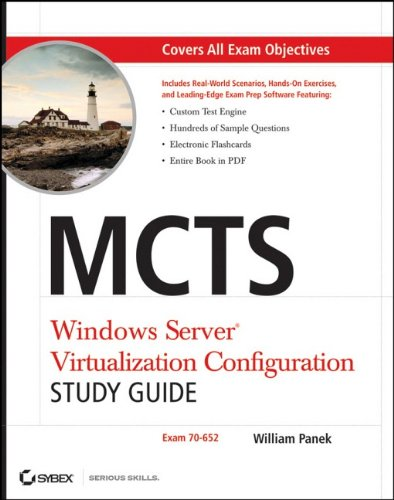 MCTS Windows Server Virtualization Configuration: Exam 70-652 [With CDROM] 9780470449301