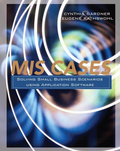 MIS Cases: Solving Small Business Scenarios Using Application Software 9780470101223