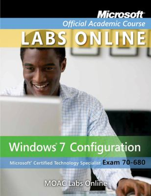 MOAC Labs Online for MOAC 70-680: Windows 7 Configuration 9780470879771
