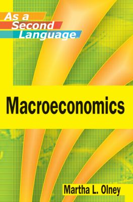 Macroeconomics as a Second Language 9780470505380